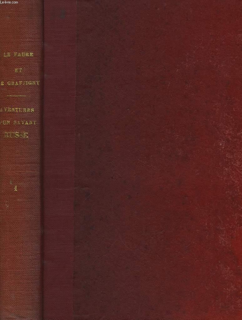 Aventures extraordinaires d'un Savant Russe. TOMES 1, 2 et 3.: LE FAURE G. et DE GRAFFIGNY H.