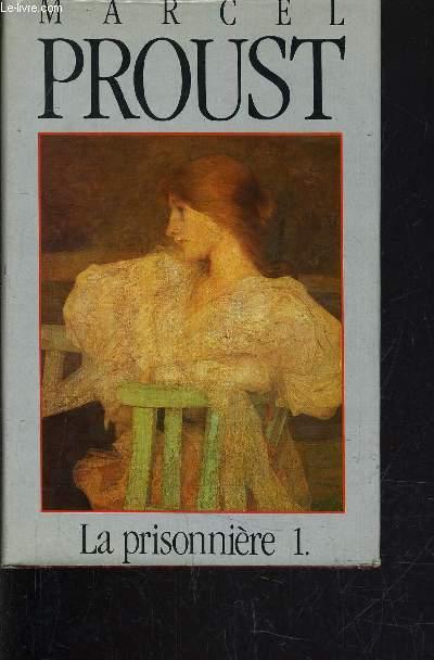 Marcel Proust - La prisonnière - Partie 1