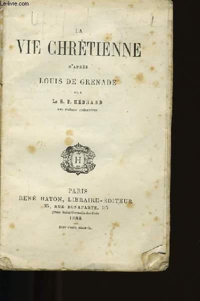 LA VIE CHRETIENNE . R.P. HEBRARD. Fair Softcover