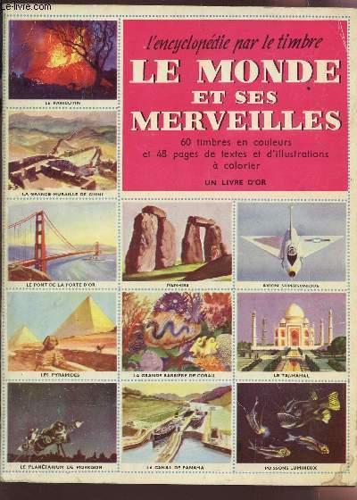 Le Monde Et Ses Merveilles Collection Encyclopedie Par Les Timbres Complet By Bernhard Hubert Bon Couverture Souple 1953 Le Livre