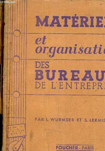 Materiels et organisation des bureaux de l 39 entreprise par l wurmser s lermission foucher - Organisation des bureaux ...