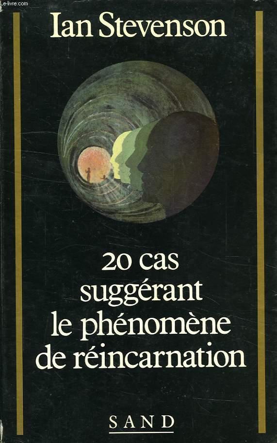 20 CAS SUGGERANT LE PHENOMENE DE REINCARNATION - SAND - 01/01/1985