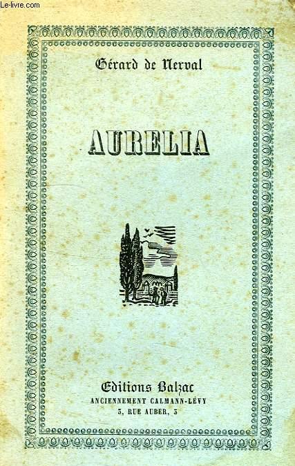 AURELIA NERVAL G. DE [Near Fine] [Softcover] (bi_1189557937) photo