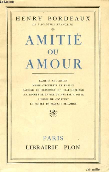 AMITIE OU AMOUR - BORDEAUX Henry