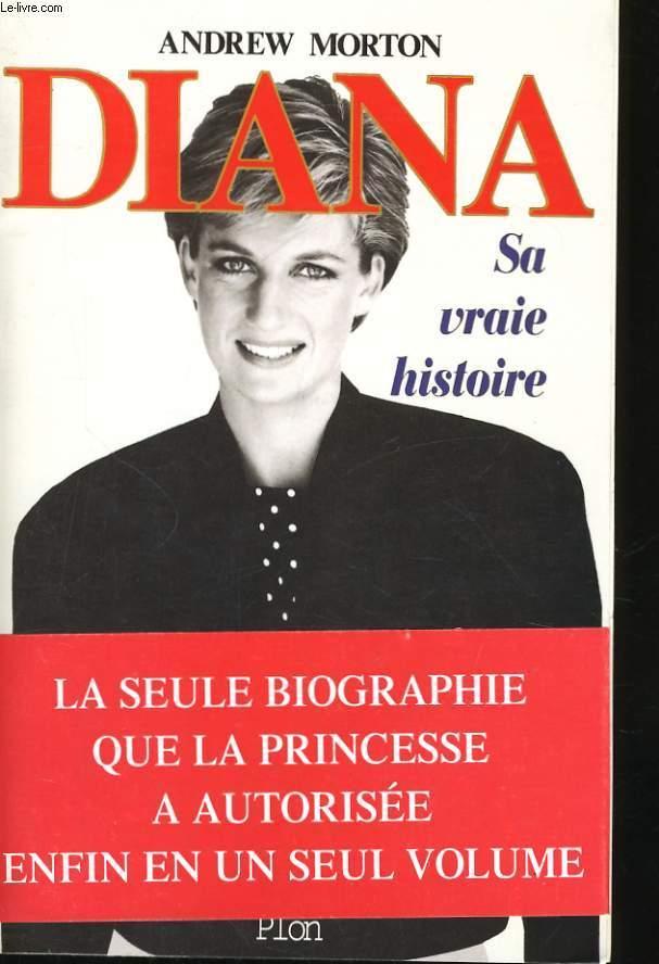 Diana Sa Vraie Histoire Andrew Morton Livre Be Relie
