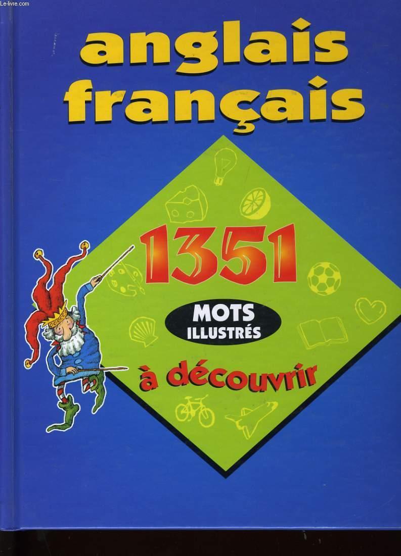 Anglais Francais 1351 Mots Illustres A