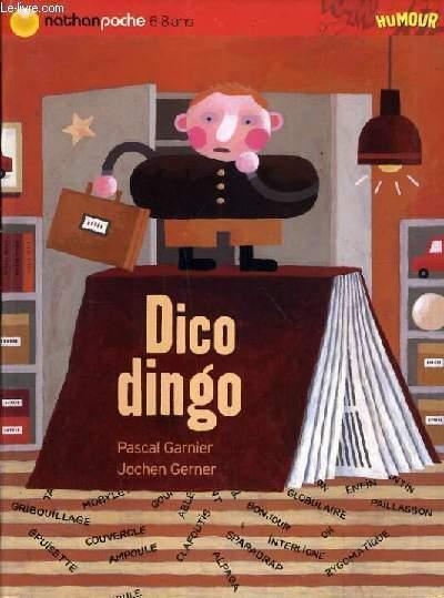 DICO DINGO. - GARNIER PASCAL / GERNER JOCHEN