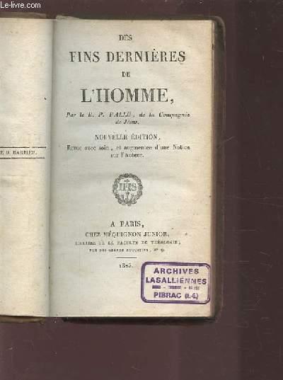 DES FINS DERNIERES DE L'HOMME. PALLU R. P. Fair Hardcover