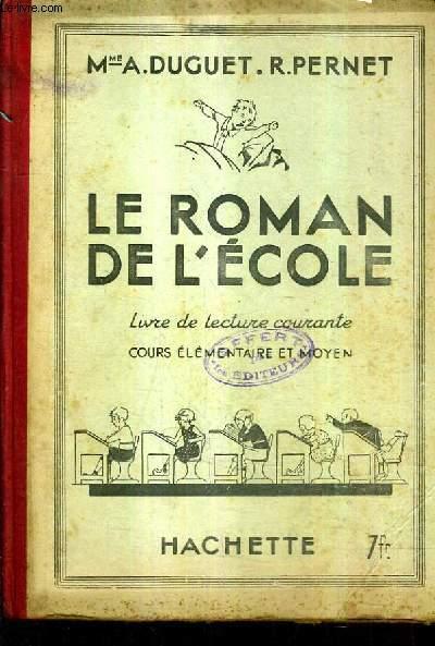 Le Roman De L Ecole Livre De Lecture