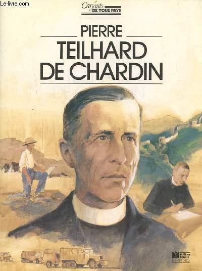 PIERRE TEILHARD DE CHARDIN. - BERTHIER RENE