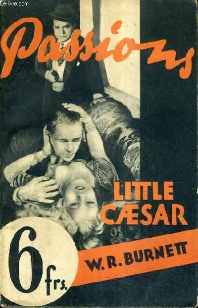 LITTLE CAESAR. W.-R. BURNETT Fair Softcover