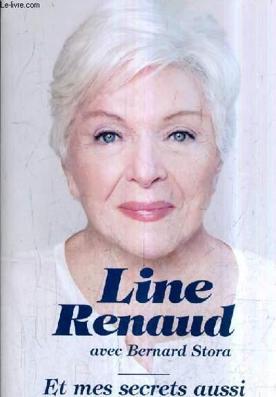 ET MES SECRETS AUSSI. - RENAUD LINE & STORA BERNARD