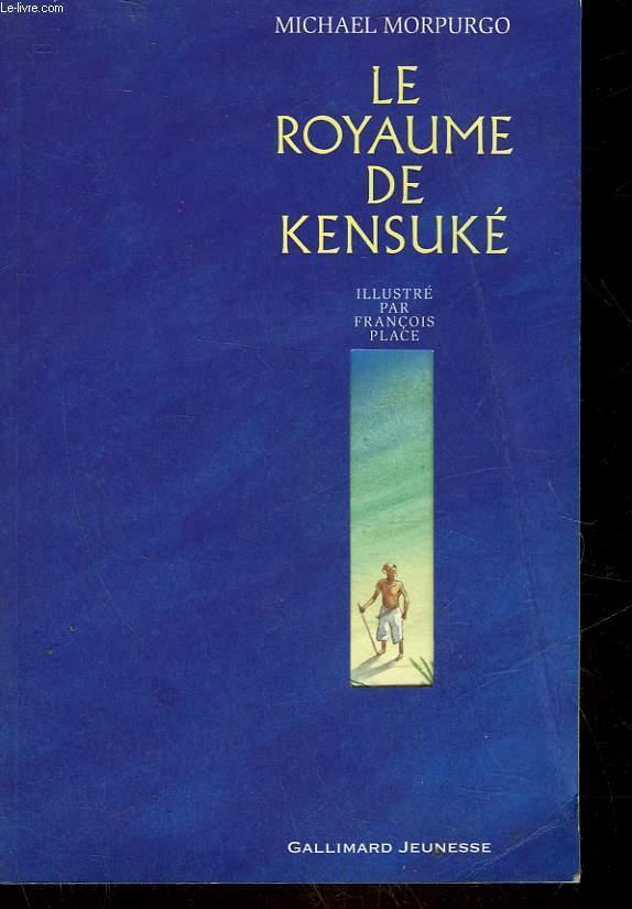 Le Royaume De Kensuke By Morpurgo Michael Gallimard