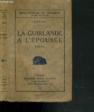 La Guirlande A Lepousee Poeme