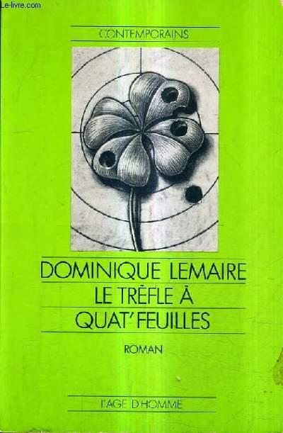 Le trèfle a quat' feuilles - Dominique Lemaire