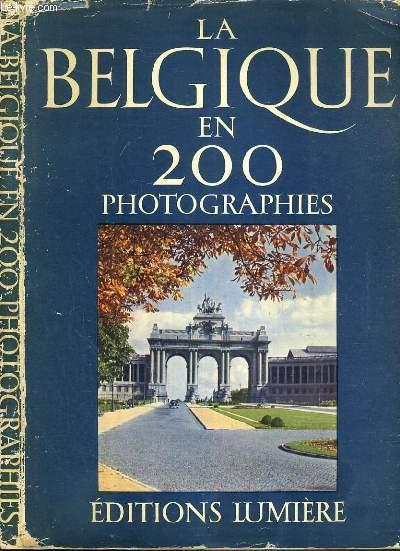 la belgique en 200 photographies 2 me edition texte en. Black Bedroom Furniture Sets. Home Design Ideas