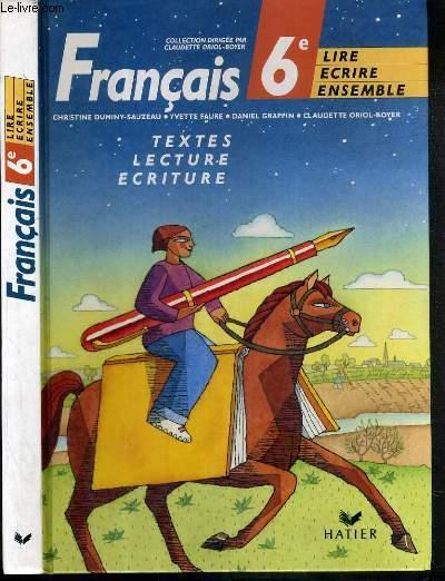 Francais 6eme Collection Lire Ecrire