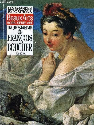 LES GRANDES EXPOSITIONS BEAUX ARTS HORS SERIE - LES CHEFS D'OEUVRE DE FRANCOIS BOUCHER 1703-1770.