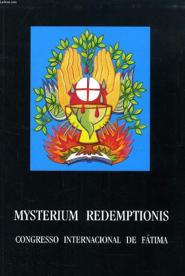 MYSTERIUM REDEMPTIONIS, CONGRESSO INTERNACIONAL DE FATIMA - COLLECTIF