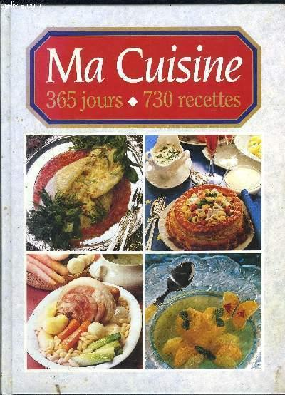 Ma Cuisine Familiale 365 Jours 730 Recette Par Cecile Tante Pml