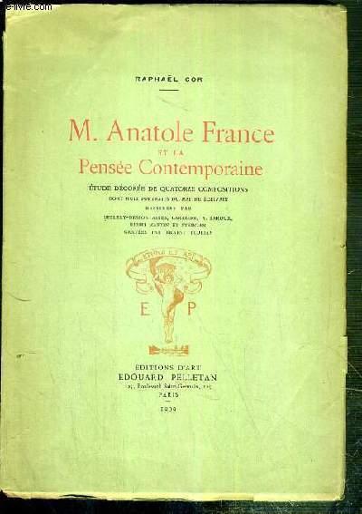 M Anatole France Et La Pensee Contemporaine Par Cor Raphael Bon Couverture Souple 1909 Le Livre
