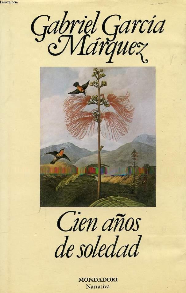 cien aÑos de soledad de garcia marquez gabriel mondadori