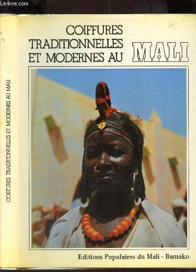 COIFFURES TRADITIONNELLES ET MODERNES AU MALI par KONE MAMADOU EDITIONS  POPULAIRES DU MALI , BAMAKO NON DATE Couverture rigide , Le,Livre