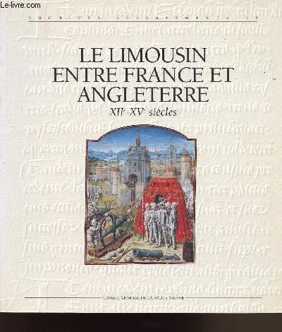 9782860870115 - COLLECTIF: LE LIMOUSIN ENTRE FRANCE ET ANGLETERRE XIIe-XVe SIECLES - Livre