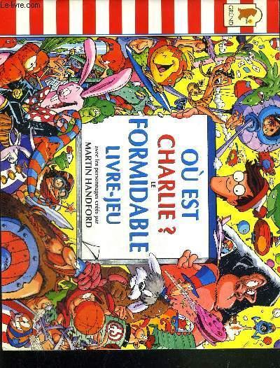 Ou Est Charlie Le Formidable Livre Jeux