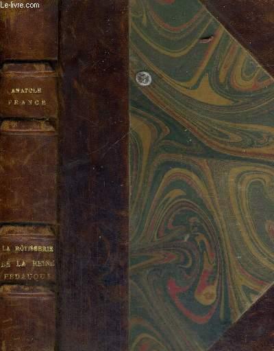LA ROTISSERIE DE LA REINE PEDAUQUE FRANCE ANATOLE Fair Hardcover