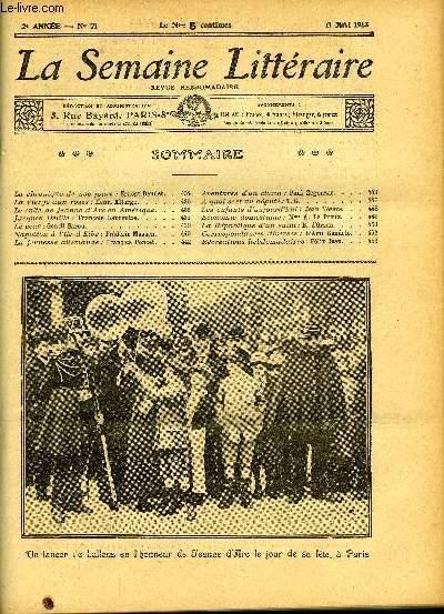 LA SEMAINE LITTERAIRE 2e ANNEE N° 71 - La chronique de nos jours : Ernest Daudet, La Vierge aux roses : Henri Allorge, Le culte de Jeanne d'Arc en Am
