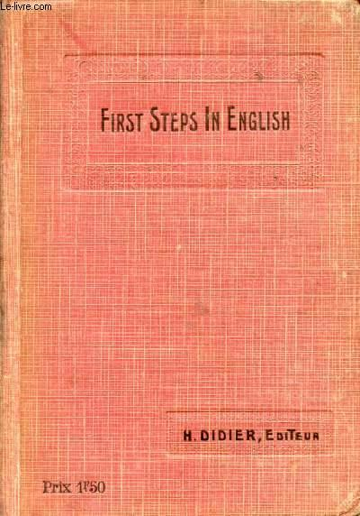 first steps in english  premiere annee d u0026 39 anglais  classes elementaires et preparatoires by