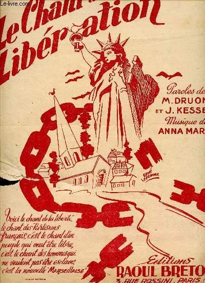 LE CHANT DE LA LIBERATION - LE CHANT DES PARTISANS MARLY A. Fair Softcover