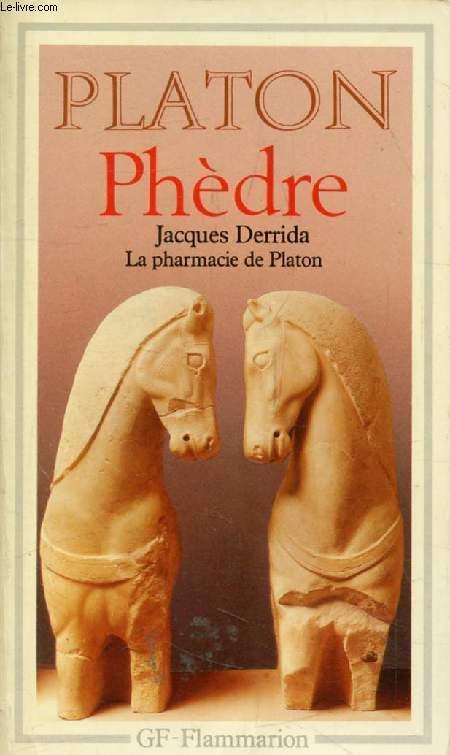 PHEDRE, Suivi de LA PHARMACIE DE PLATON