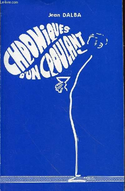 CHRONIQUE D'UN CROULANT DALBA JEAN Fair Softcover