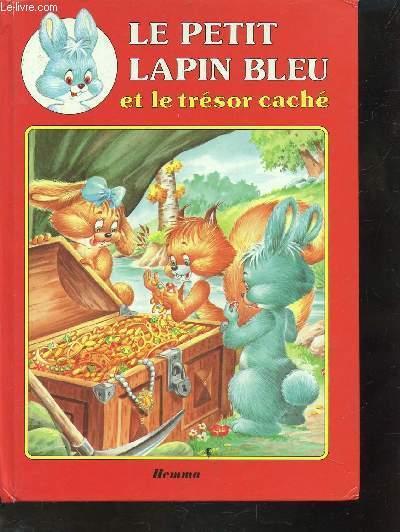 Couverture de Le petit lapin bleu et le trésor caché