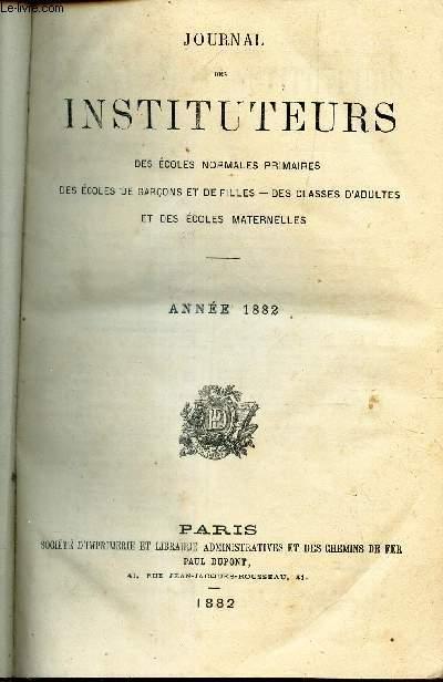 JOURNAL DES INSITUTEURS - ANNEE 1882 (des Ecoles normales primaires, des ecoles de garçons et de filles - Des classes d'adultes et des ecoles materne