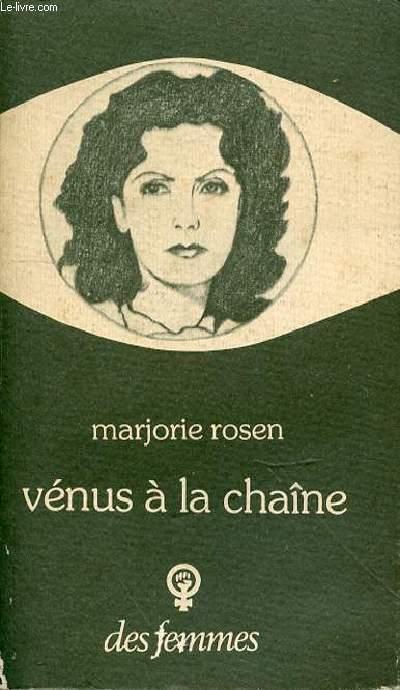 VENUS A LA CHENE - ROSEN MARJORIE