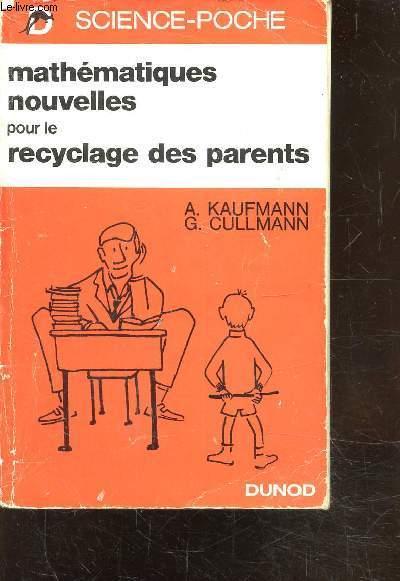 mathematiques nouvelles pour le recyclage des parents by. Black Bedroom Furniture Sets. Home Design Ideas