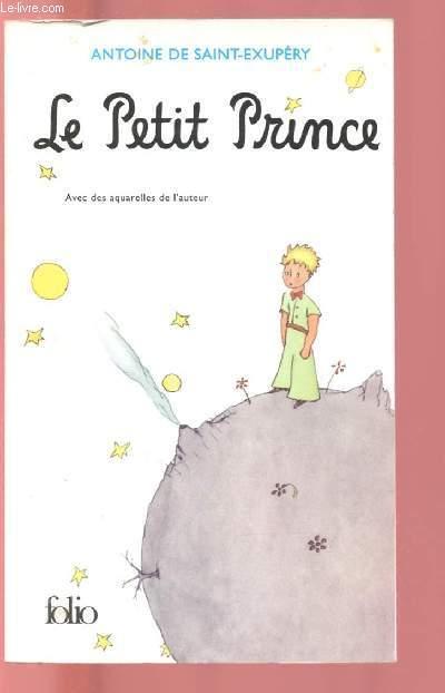 Le Petit Prince. Avec des aquarelles de l'auteur. - 01/01/1999