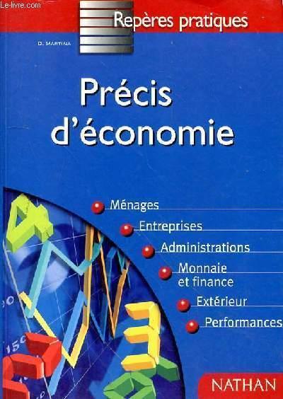 PRECIS D'ECONOMIE - MENAGES - ENTREPRISES - ADMINISTRATIONS - MONNAIE ET FINANCE - EXTERIEUR - PERFORMANCES