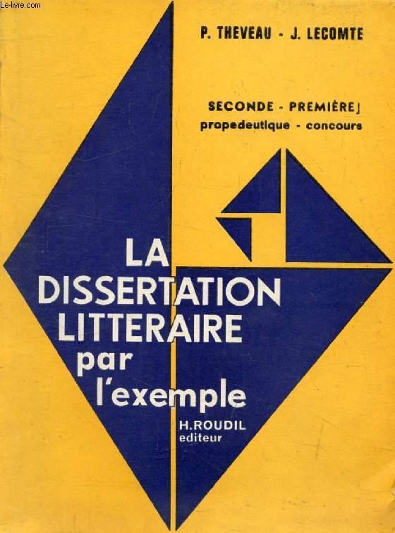 LA DISSERTATION LITTERAIRE PAR L'EXEMPLE, CLASSES DE 2de ...