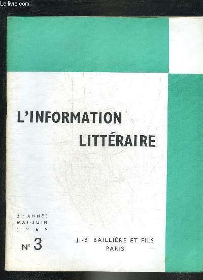L'INFORMATION LITTERAIRE N°3 MAI JUIN 1969 21E ANNEE - Les vingt sept liasses titrées des pensées de Pascal - l'affaire de l'écossaise - étude sur la