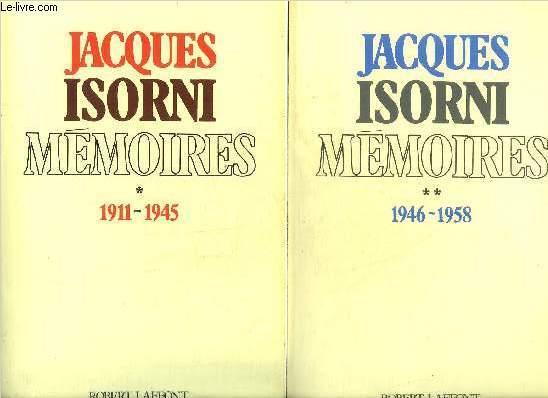 MEMOIRES - EN DEUX TOMES - TOMES 1 + 2 - TOME 1 : 1911-1945 - TOME 2 :1946-1958. ISORNI JACQUES