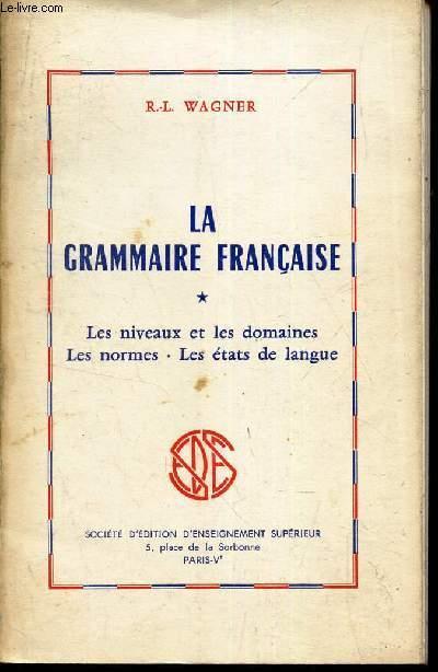 la grammaire francaise - les niveaux et les domaines - les normes