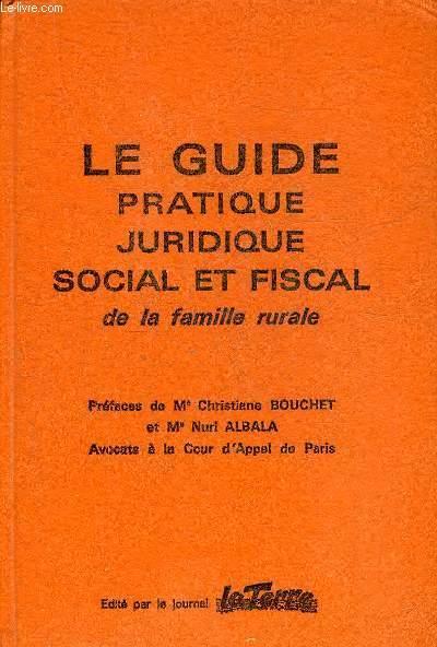 le guide pratique juridique social et fiscal de la famille. Black Bedroom Furniture Sets. Home Design Ideas