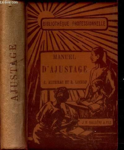MANUEL D'AJUSTAGE. ALTEIRAC E. / LECERF R.