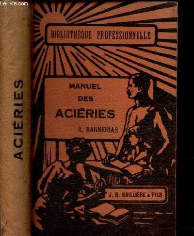 MANUEL DES ACIERIES. BARNERIAS R.
