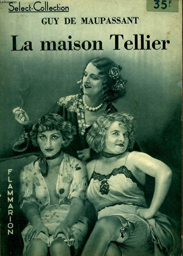 La maison Tellier, - Flammarion