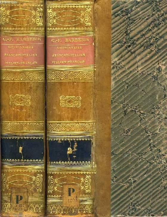 Grand Dictionnaire Francais Italien Et Italien Francais 2 Tomes By Barberi J Ph Basti Nicolao Cerati E A Bon Couverture Rigide 1838 Le Livre